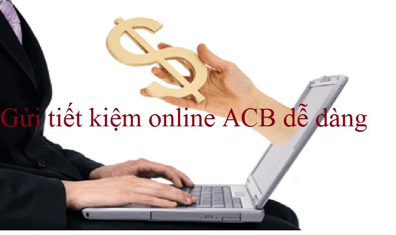 cách gửi tiết kiệm online acb
