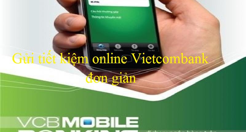 đăng ký gửi tiết kiệm online vietcombank