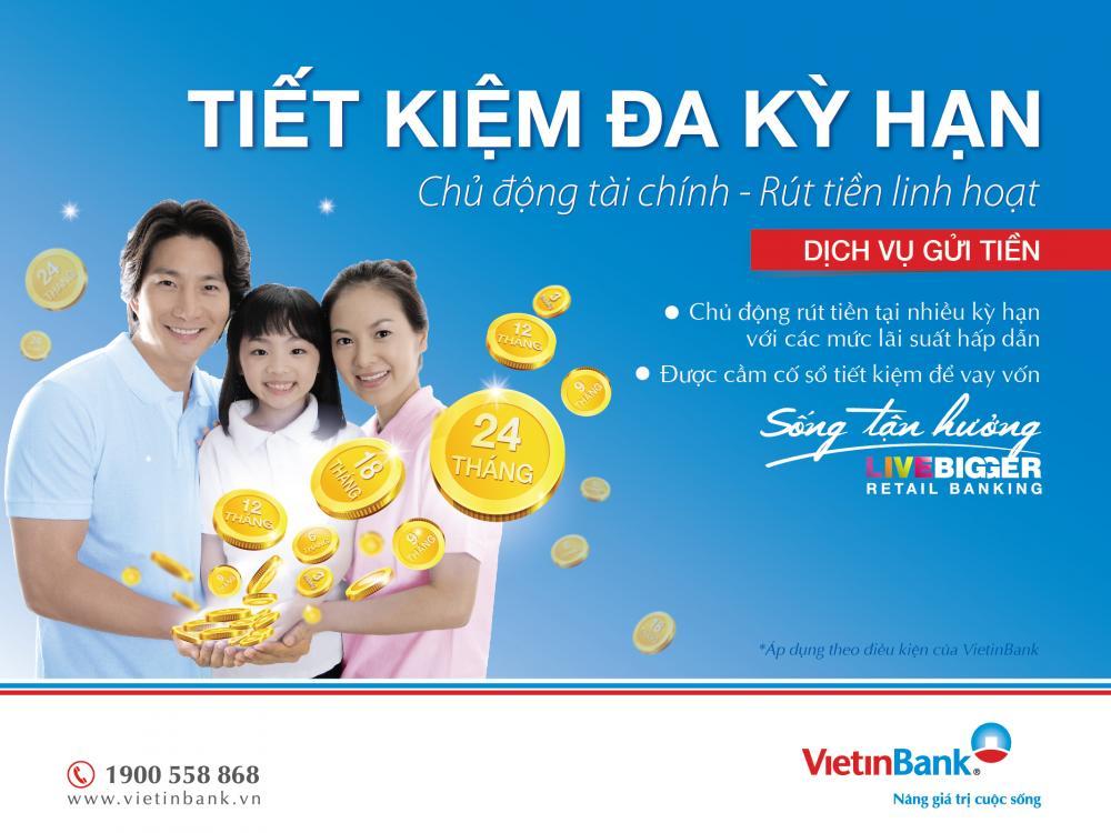 Gửi tiết kiệm lãi suất linh hoạt tại Vietinbank hiện nay ảnh 2